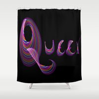 queen Shower Curtains featuring Queen by Tina Vaughn