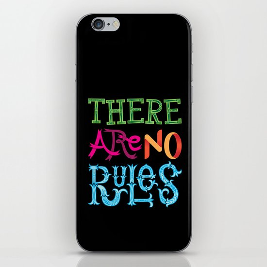 There are no Rules iPhone & iPod Skin