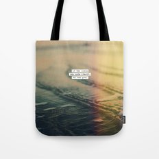 Calm Yourself Tote Bag