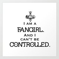 fandom Art Prints featuring Uncontrollable Fangirl with Fandom Symbol by Oh the Book Feels!
