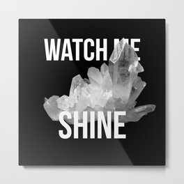 crystal quote Metal Print