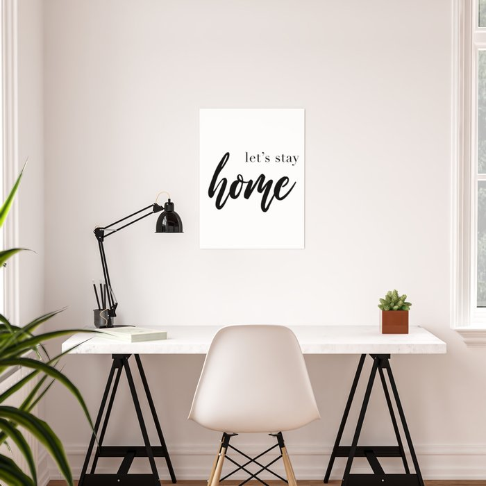 Letu0027s Stay Home Quote, House Print, Relaxation Quotes, Comfort And Love,  Wall