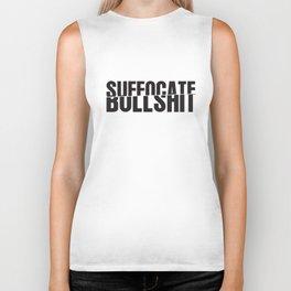 Suffocate Bullshit Biker Tank