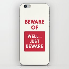 Beware of well just beware, safety hazard, gift ideas, dog, man cave, warning signal, vintage sign iPhone Skin