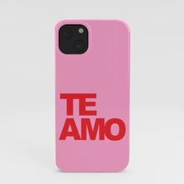 Te Amo iPhone Case