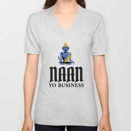 Naan Yo Business Indian Food Pun Unisex V-Neck