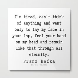 60  | Franz Kafka Quotes | 190910 Metal Print