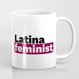 Latina feminist Coffee Mug