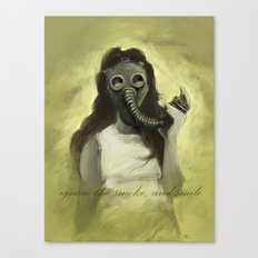 Ignore the Smoke Canvas Print