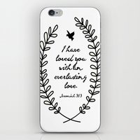 bible verse iPhone & iPod Skins featuring Everlasting Love Biblical Quote, Love Bible Quote, Jeremiah Verse  by Jess