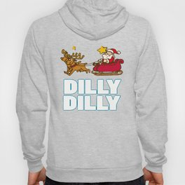 Dilly Dilly Chirstmas Hoody