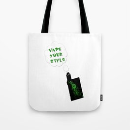 Vape Your Style Tote Bag