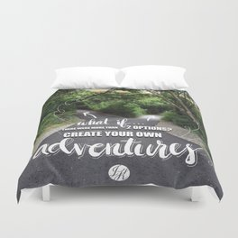 Create Your Own Adventures! Duvet Cover