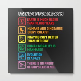 Stand Up For Reason Metal Print