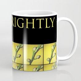 Shine brightly!!! Coffee Mug