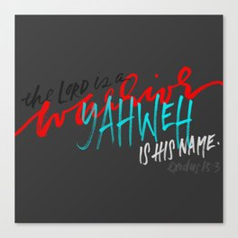 The Lord is a warrior Canvas Print