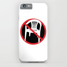 F*ck tha extruded chair! iPhone 6s Slim Case