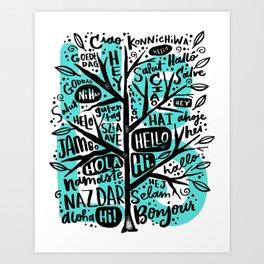 hello ni hao ciao konnichiwa Art Print