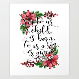 Christmas bible verse typography art Isaiah 9:6 HOLIDAZE Art Print
