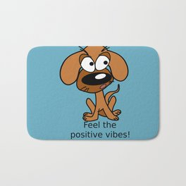 Positive vibes! Bath Mat