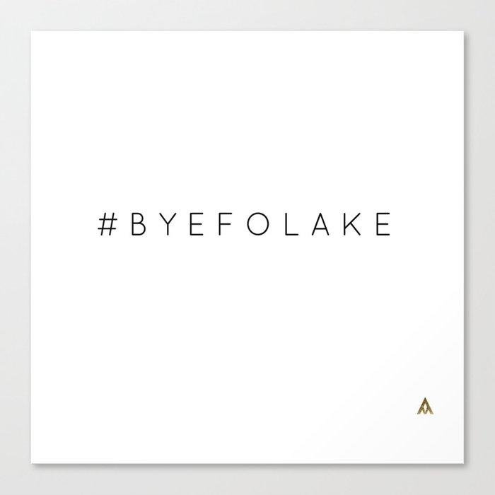 BYE FOLAKE Canvas Print