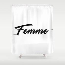 femme Shower Curtain