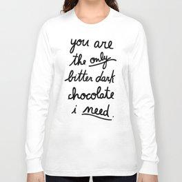 BITTER DARK CHOCOLATE Long Sleeve T-shirt