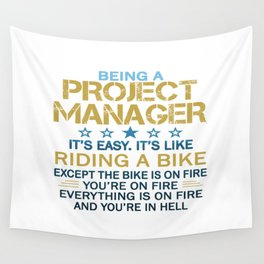 BEING A PROJECT MANAGER Wall Tapestry