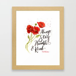 Stay Humble and Kind California Poppies Watercolor Framed Art Print