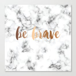Be Brave Marble 045 Canvas Print