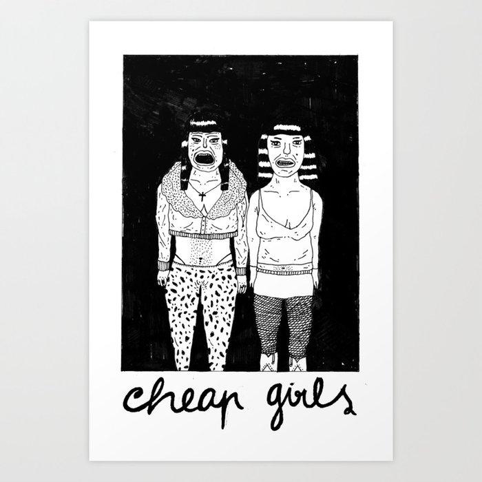 CHEAP GIRLS Art Print