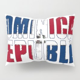 Dominican Republic Font with Dominican Flag Pillow Sham