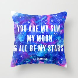 You Are My Sun, My Moon & All of My Stars Throw Pillow