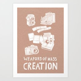 Weapons Of Mass Creation - Photography (white) Art Print