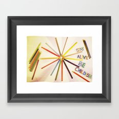 STAY ALIVE BE CHILDISH II Framed Art Print