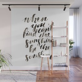 Be the Sunshine Wall Mural