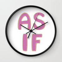 clueless Wall Clocks featuring As If by Hailey Curtis