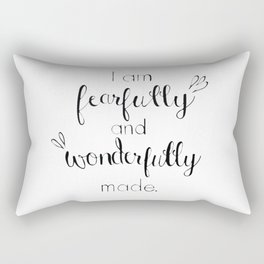 Fearfully and Wonderfully Made - Psalm 139:14 Rectangular Pillow