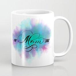 PHE-Mom-ENAL Phenomenal Mom Mother's Day Coffee Mug