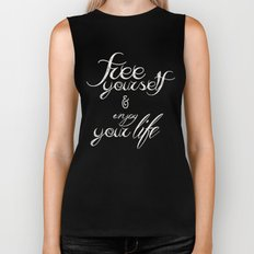 Free yourself and enjoy your life Biker Tank