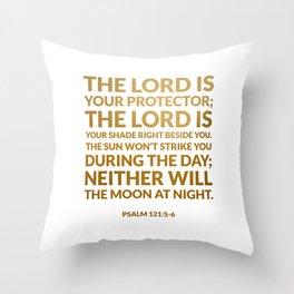 Psalm 121:5-6 Throw Pillow