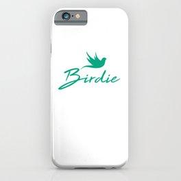 Birdie gr iPhone Case
