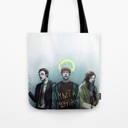 In the Flesh - Not your Messiah Tote Bag