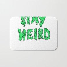 Stay Weird Bath Mat