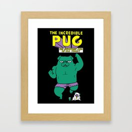 The Incredible Pug Framed Art Print