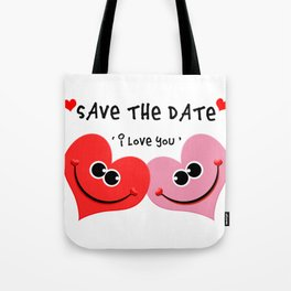 Happy Valentine's Day - Save The Date TShirt design by octerson Tote Bag