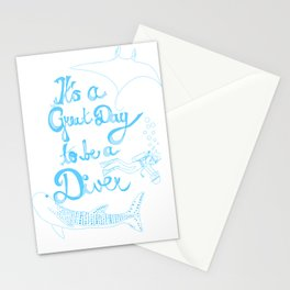 It's a Great Day to be a Diver Stationery Cards