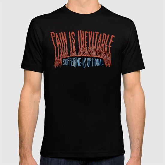 PAIN AND SUFFERING T-shirt
