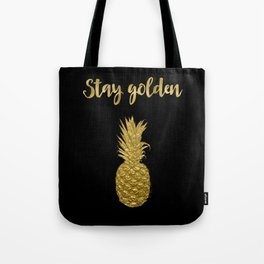 Stay Golden Precious Tropical Pineapple Tote Bag