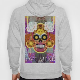 I love Mexico Hoody